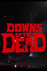 Downs of the dead