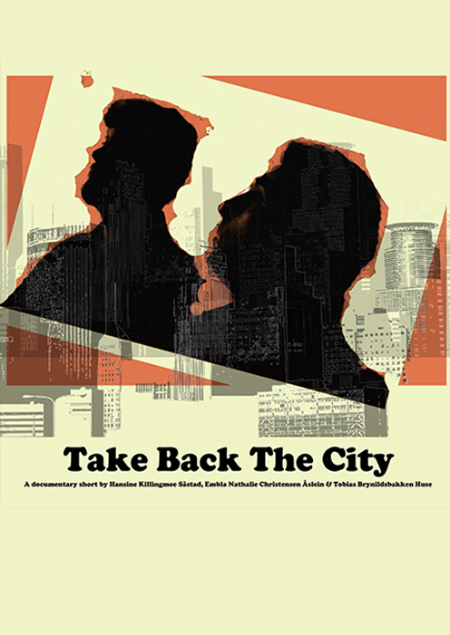 Take back the city